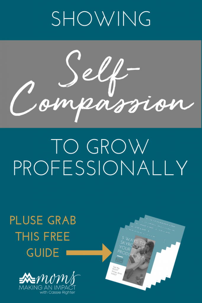 Episode 08: Showing Self Compassion to Grow Professionally with Julie Allen Pin Image