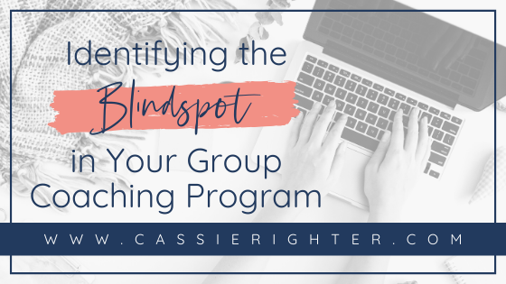 Identifying the Blindspots in Your Group Coaching Program blog cover